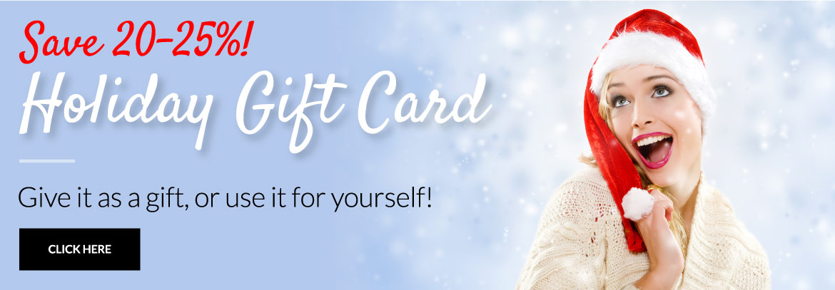 Save 20-25%!! - Holiday Gift Card